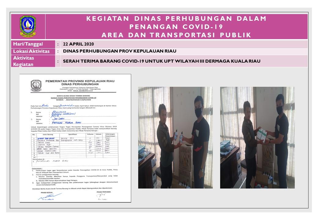 Foto Kegiatan Serah Terima Barang Covid-19 Untuk UPT Wilayah III Dermaga Kuala Riau